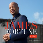 James Fortune _ Live Through It
