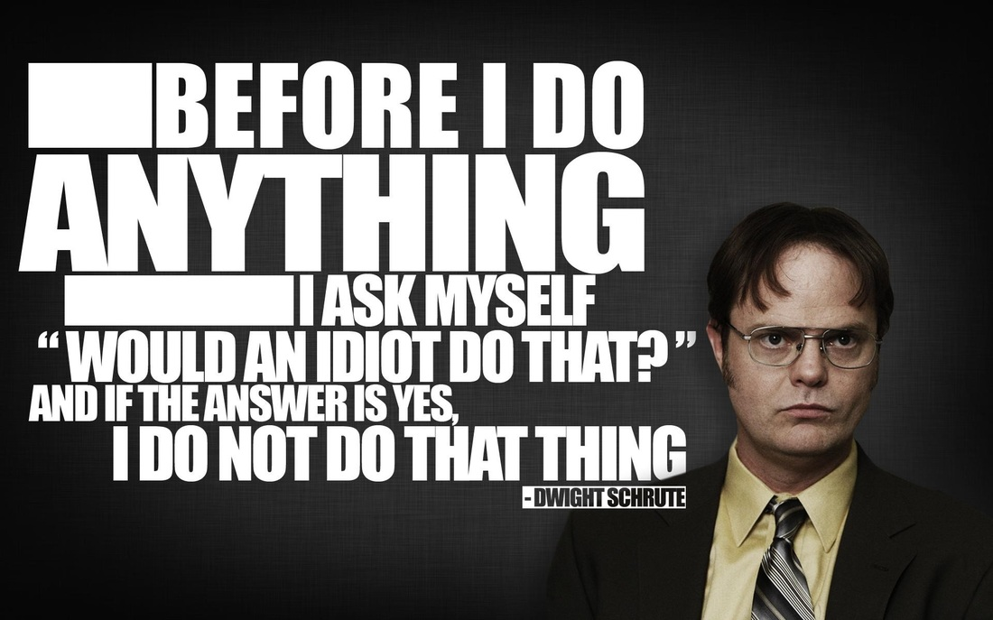 Dwight Schrute Quote/